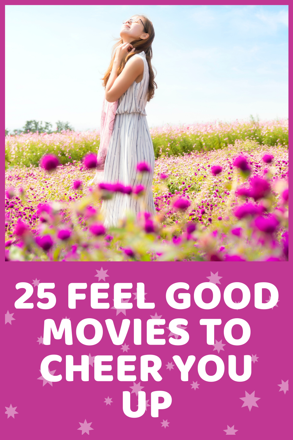 25 Feel Good Movies To Cheer You Up