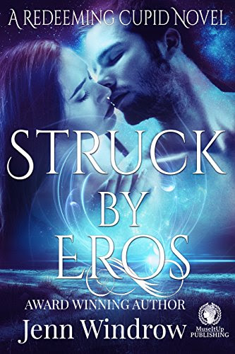 "Jenn Windrow, ""Struck by Eros"""