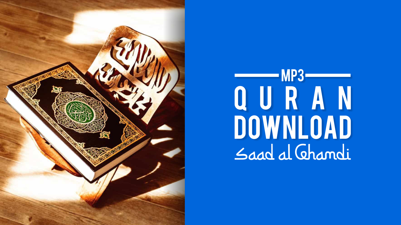 Download MP3 Quran Saad Al Ghamdi