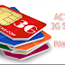 How to Activate 3G in Pakistan | Ufone, Mobilink, Zong, Telenor