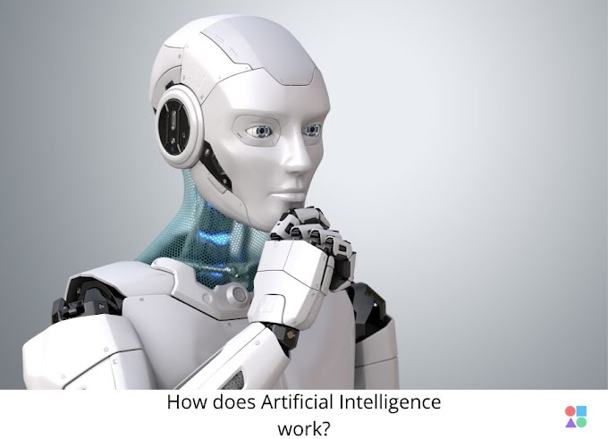 How does Artificial Intelligence work? Everything explained!
