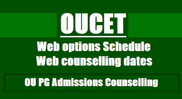 OUCET 2017 2nd phase Web options, Web counselling dates, Seat Allotment,Course-College wise Seat allotment