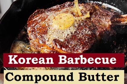 Korean Barbecue Compound Butter