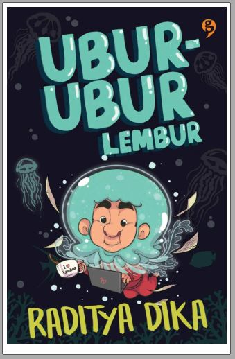 PDF] Download Novel Raditya Dika - Ubur-ubur Lembur