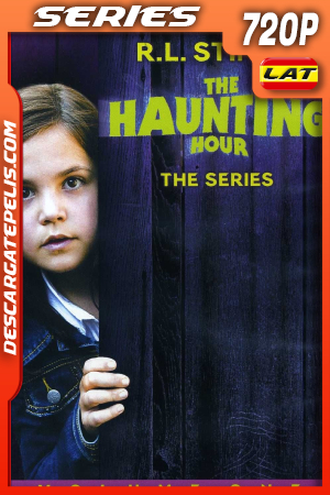The Haunting Hour: La Serie (2010) 720P WEB-DL LATINO