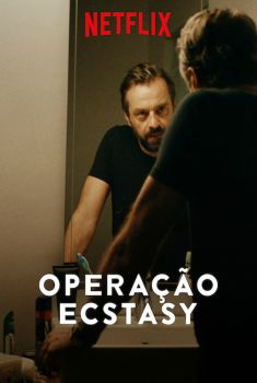 Operação Ecstasy 1ª Temporada Torrent - WEB-DL 720p/1080p Dual Áudio