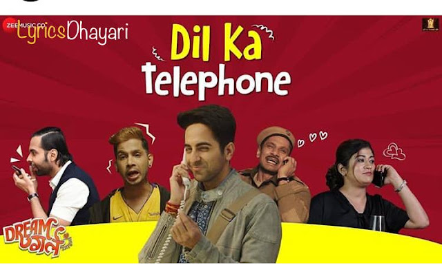 Dil Ka Telephone Song Lyrics | Dream Girl | Ayushman Khurana | Nakash Aziz & Jonita Gandhi