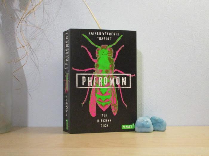 Pheromon - Sie riechen dich von Rainer Wekwerth und Thariot