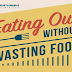 Eating Out Without Wasting Food #infographic