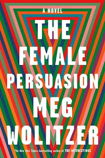 The Female Persuasion, Meg Wolitzer, InToriLex