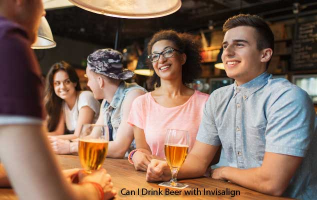can you drink beer with Invisalign