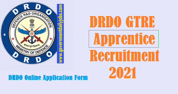 DRDO GTRE Apprentice Jobs 2021