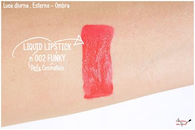 Makeup Defa Cosmetics , liquid lipstick, rossetto liquido, funky, lampone , swatches