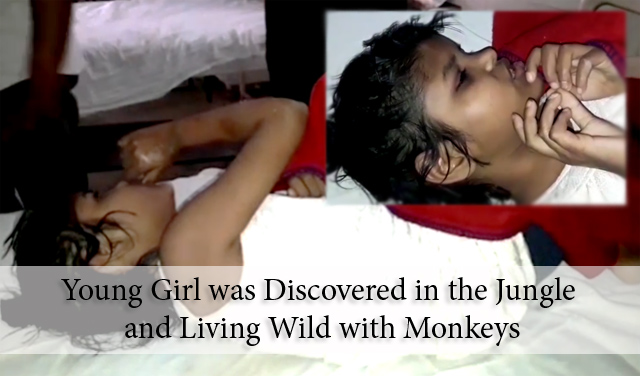 Young Girl was Discovered in the Jungle and Living Wild with Monkeys