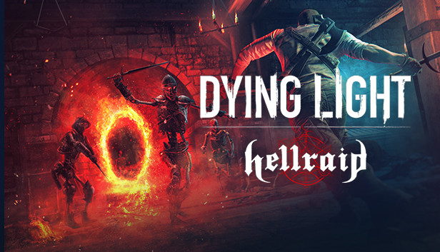dying-light-hellraid-online-multiplayer