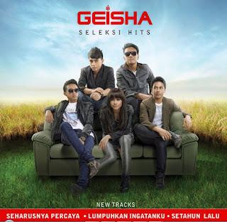 Download Kumpulan Lagu Mp3 Terbaik Geisha Full Album Seleksi Hits Lengkap