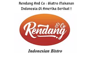 Rendang And Co : Bistro Makanan Indonesia Di Amerika Serikat !