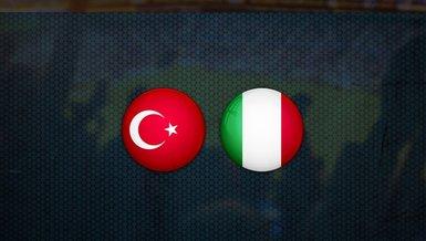 Türkiye İtalya maçı bugün oynanacak