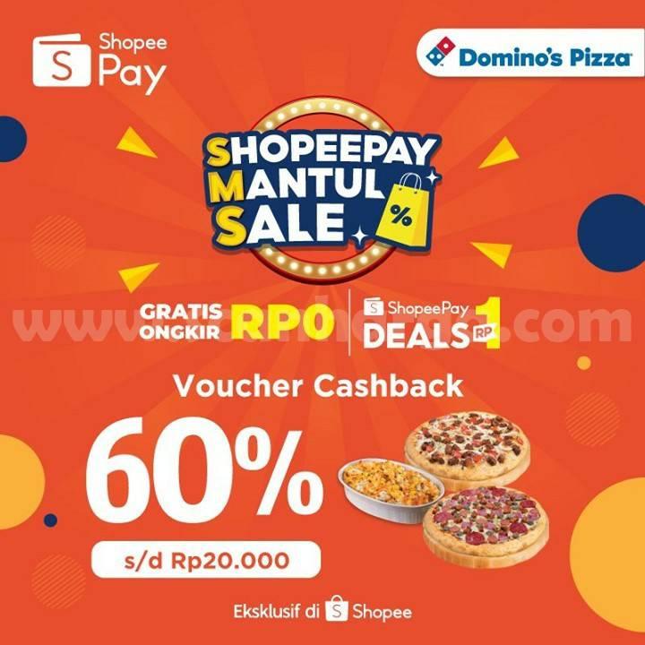 DOMINO'S PIZZA SHOPPEPAY MANTUL SALE! Promo VOUCHER CASHBACK 60% HANYA RP. 1,-