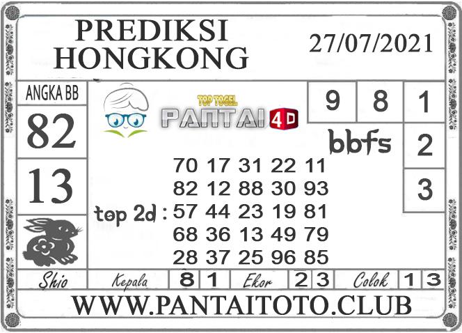 PREDIKSI TOGEL HONGKONG PANTAI4D 27 JULI 2021
