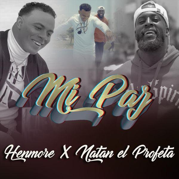 Henmore – Mi Paz (Feat.Natan El Profeta) (Single) 2021 (Exclusivo WC)