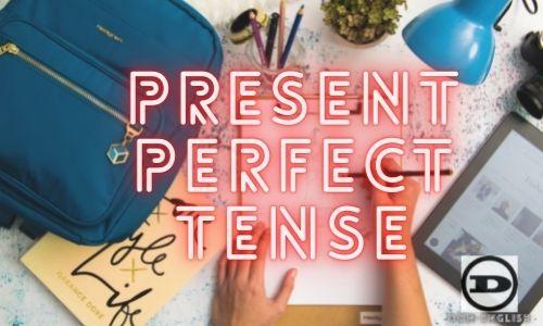 Rumus Present Perfect Tense Grammar Bahasa Inggris