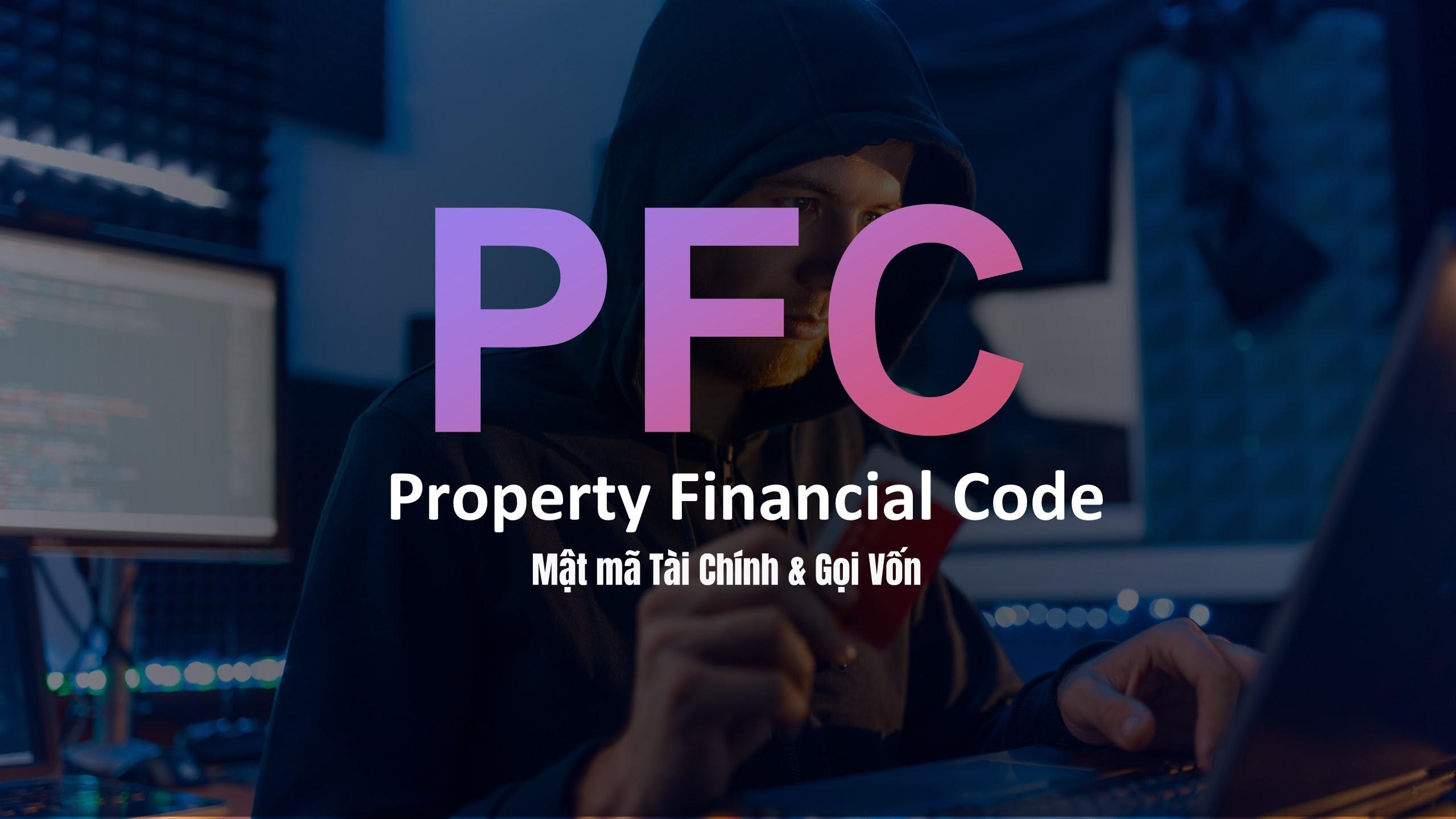 Share khóa học PFC : Property Financial Code