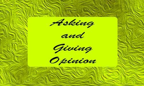 Contoh Asking and Giving Opinion Materi Lengkap