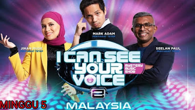 Live Streaming I Can See Your Voice Malaysia 2019 Minggu 5