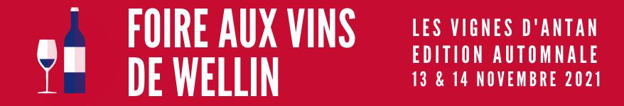 Foire aux Vins de Wellin les 13 & 14 novembre 2021