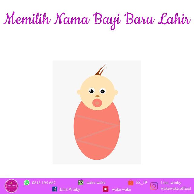 Memilih Nama Bayi Baru Lahir