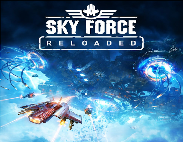 Sky Force Reloaded Top Best Action Games for Android!