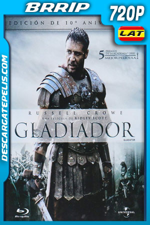 Gladiador (2000) 720p BRrip Latino – Ingles