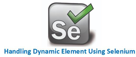 Handling Dynamic Elements in Selenium WebDriver