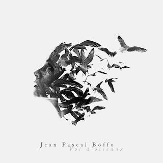 Jean-Pascal Boffo - 2016 - Vol D'Oiseaux
