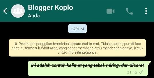 Cara Membuat Tulisan Tebal, Miring, dan Dicoret pada Pesan WhatsApp