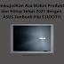 Mewujudkan Asa Makin Produktif dan Hidup Sehat 2021 dengan ASUS ZenBook Flip S (UX371)