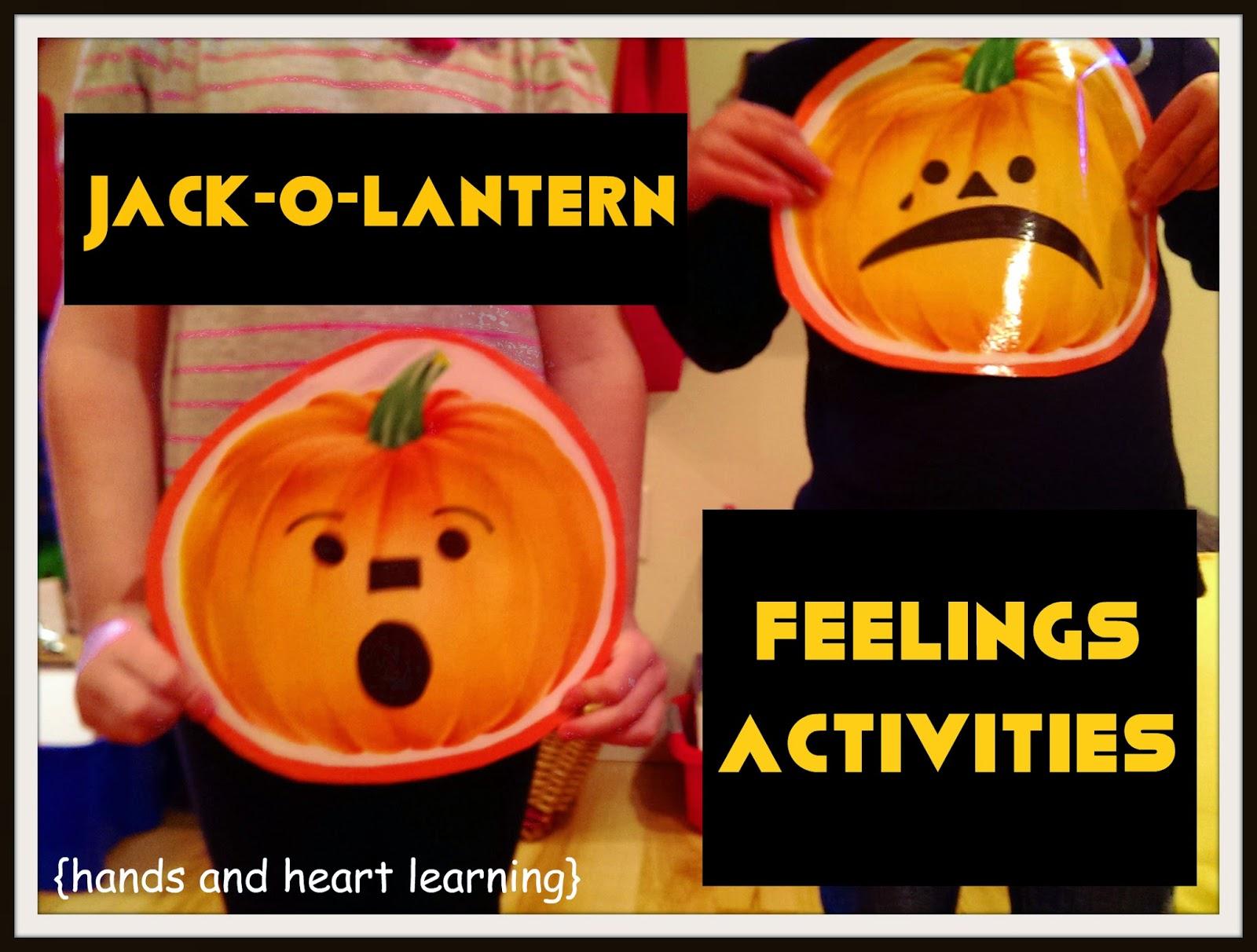 Hands Amp Heart Learning Jack O Lantern Feelings