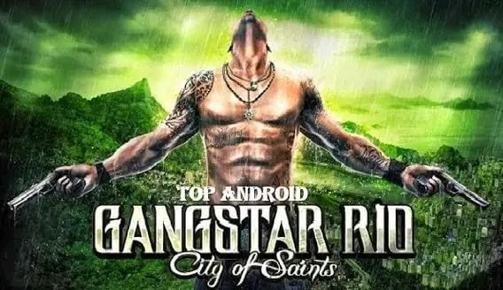 Download Gangstar Rio City of Saints Mod Apk For Android