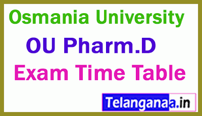 Osmania University Pharm.D 3YDC / 6YDC Instant Exam Time Table