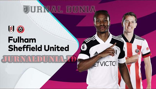 Prediksi Fulham vs Sheffield United, Minggu 21 Februari 2021 Pukul 03.00 WIB @Mola TV