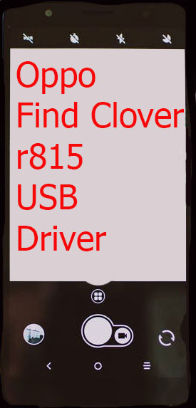 Oppo Find Clover r815 USB Driver Download
