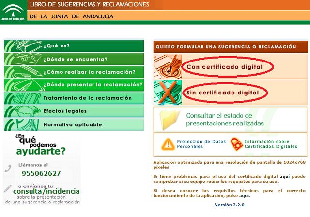 Reclamación con certificado digital o sin certificado digital