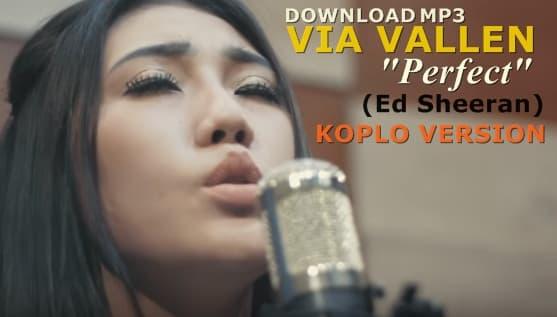 Download mp3 Perfect (Ed Sheeran) by Via Vallen Versi Koplo 2018