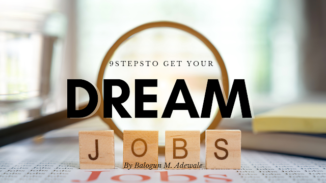 9 Steps to Get Your Dream Job