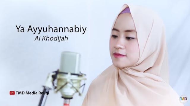 Lirik Lagu teks Ya Ayyuhan Nabi by khodijah