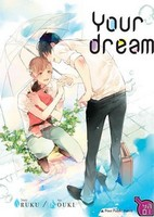 Critique Manga, Manga, Taifu Comics, Yaoi, Your Dream,