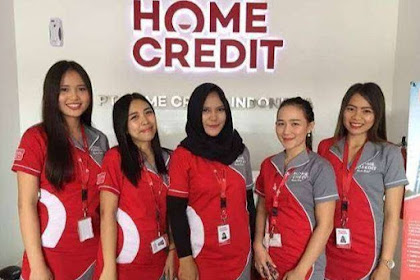 Lowongan Kerja Terbaru PT. Home Credit Indonesia Tingkat D3/S1 Hingga 18 April 2020