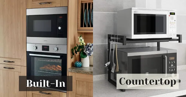 Built-In or Countertop Microwave Oven