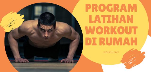 Program Latihan Workout di Rumah